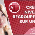 Pourquoi et comment créer un niveau de regroupement sur un état Access ?