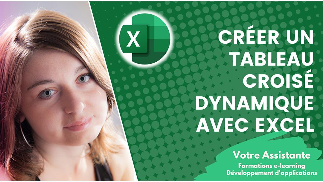 Tutoriel Créer un tableau croisé dynamique avec Excel
