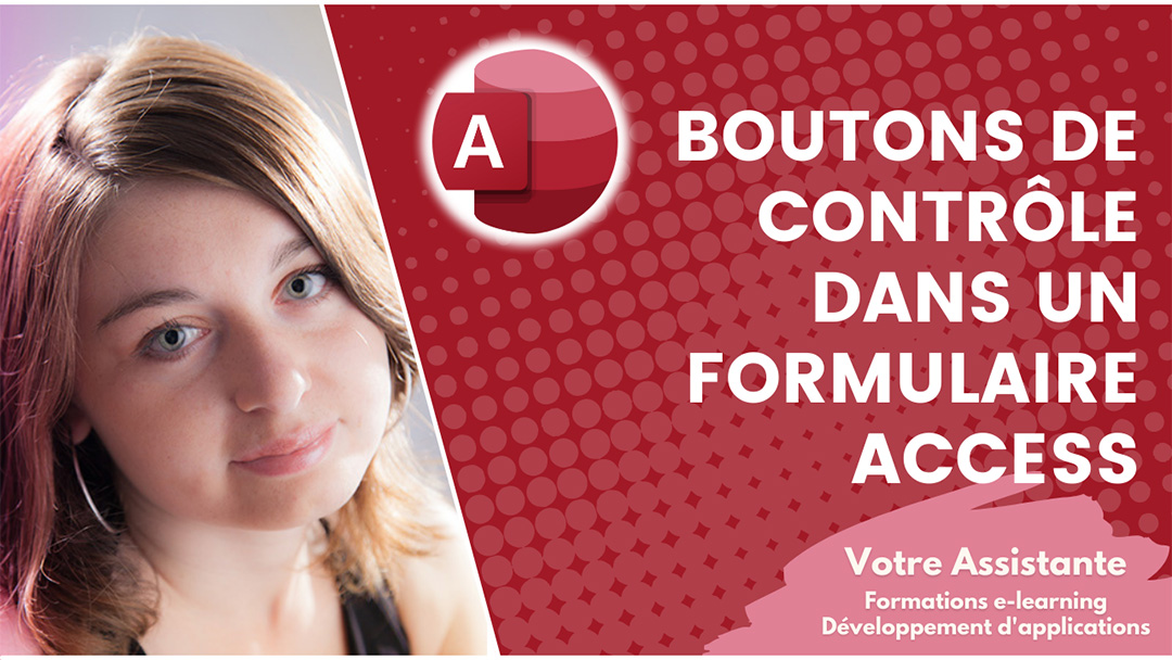 Tutoriel Créer des boutons de contrôle dans un formulaire Access
