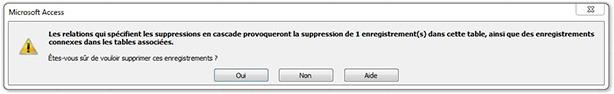 Message Les relations qui spécifient les suppressions en cascade provoqueront la suppression de X enregistrement(s) dans cette table, ainsi que des enregistrements connexes dans les tables associées