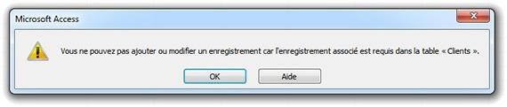 Message Vous ne pouvez pas ajouter ou modifier un enregistrement car l'enregistrement associé est requis dans la table