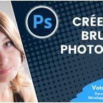 Créer ses propres brushes Photoshop et les gérer