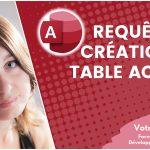 Créer une requête de création de table Access