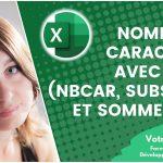 Compter le nombre de caractères avec Excel (formules nbcar, substitue et sommeprod)