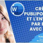 Créer un publipostage et l'envoyer par mail avec Word