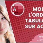 Modifier l'ordre de tabulation d'un formulaire ou d'un état sur Access