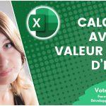 Calculer plus rapidement avec la valeur cible d'Excel