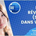 Utiliser le mode révision (suivi) dans un document Word
