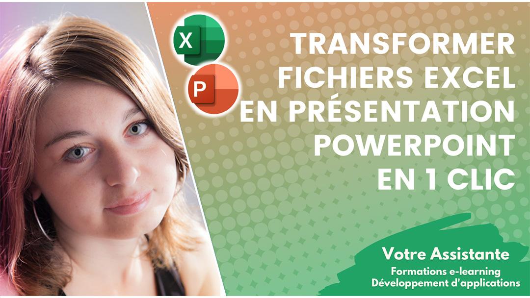 Comment transformer vos fichiers Excel en présentation PowerPoint en 1 clic ?