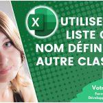 Comment utiliser une liste ou un nom défini provenant d'un autre classeur Excel ?
