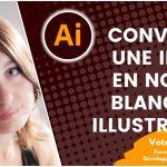 Comment convertir une image en noir et blanc sur Illustrator?