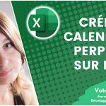 Comment créer un calendrier perpétuel sur Excel ?